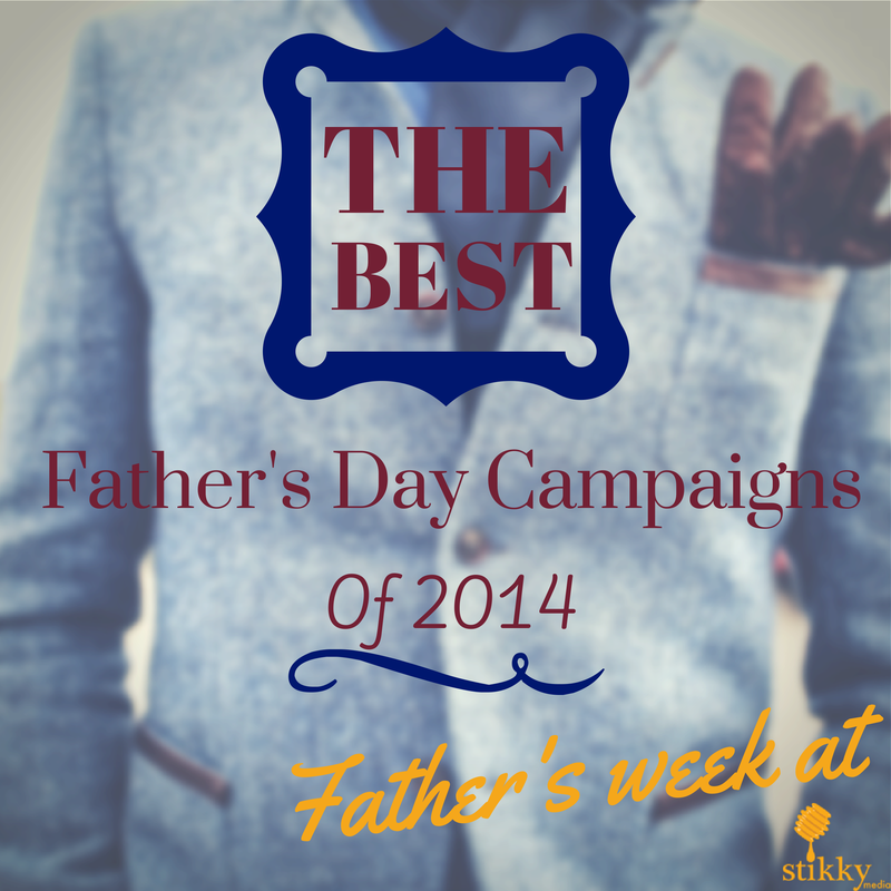 Best Father's Day campaigns of 2014