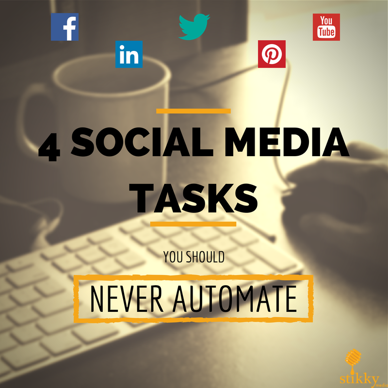 4 social media tasks you should never automate