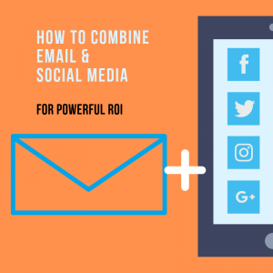 email and social media combined