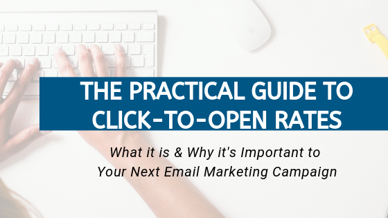 A Guide To Click To Open Rates In Email Marketing