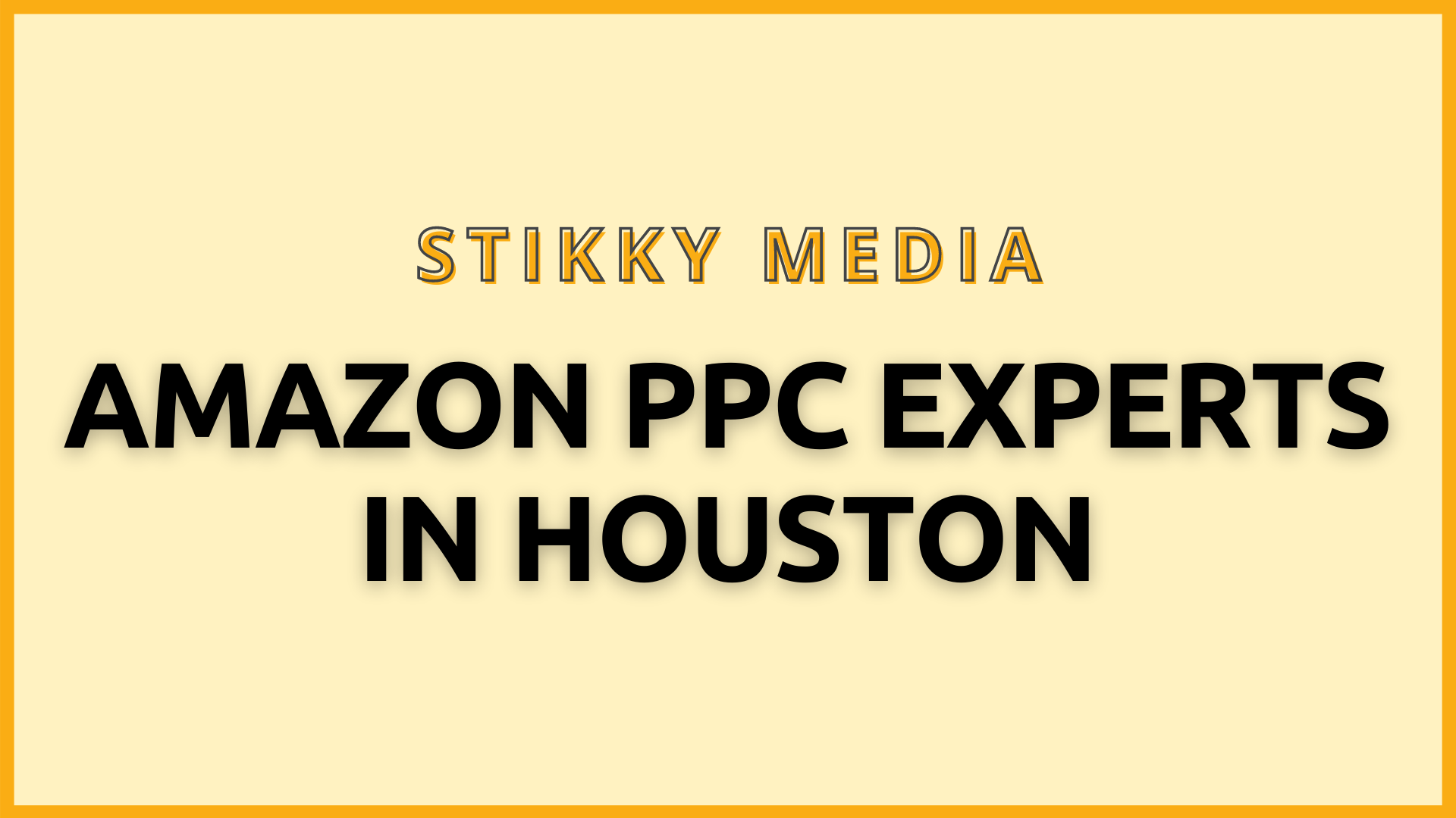 Amazon PPC management in Houston - Stikky Media