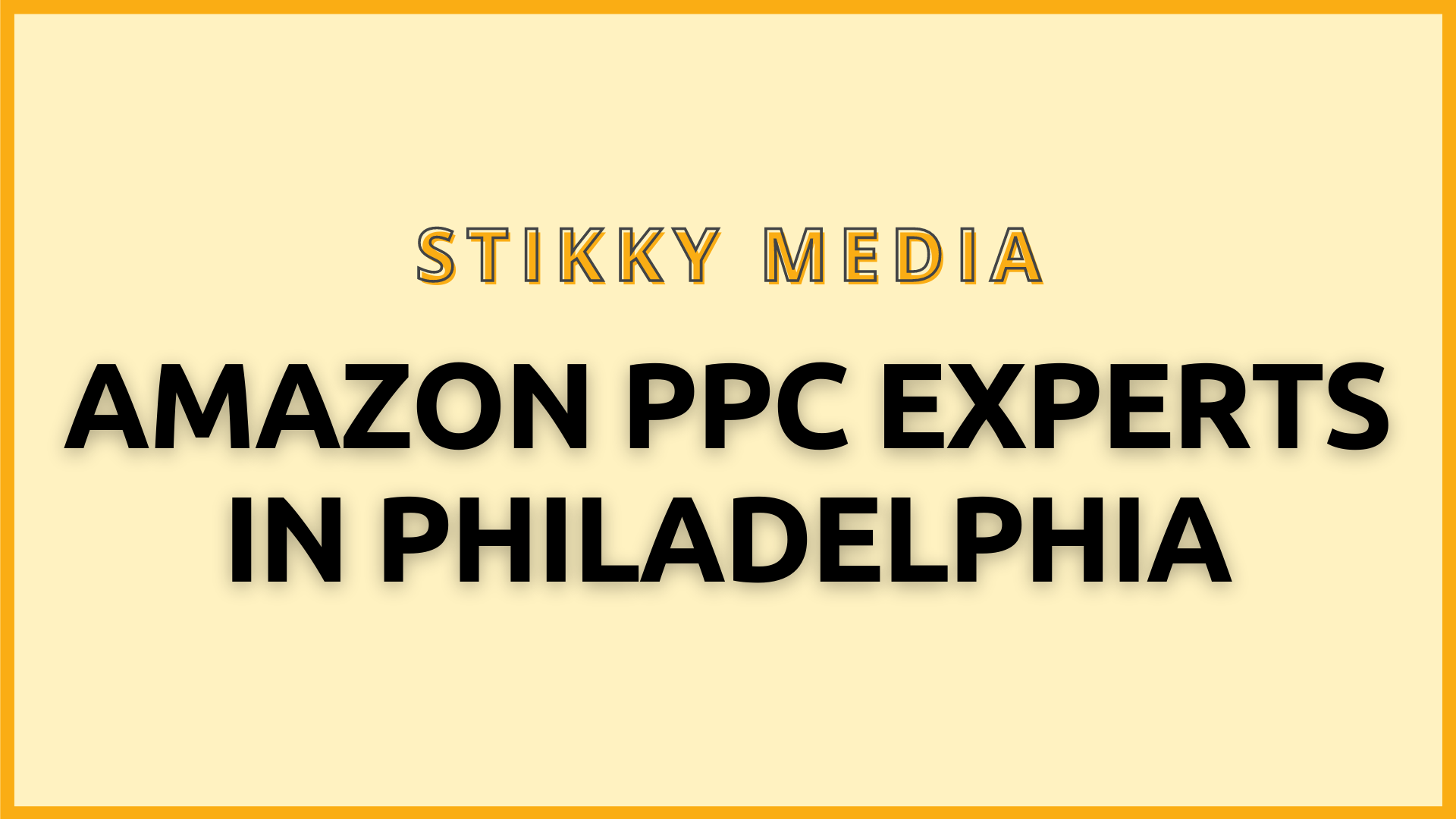 Amazon PPC Management in Philadelphia - Stikky Media