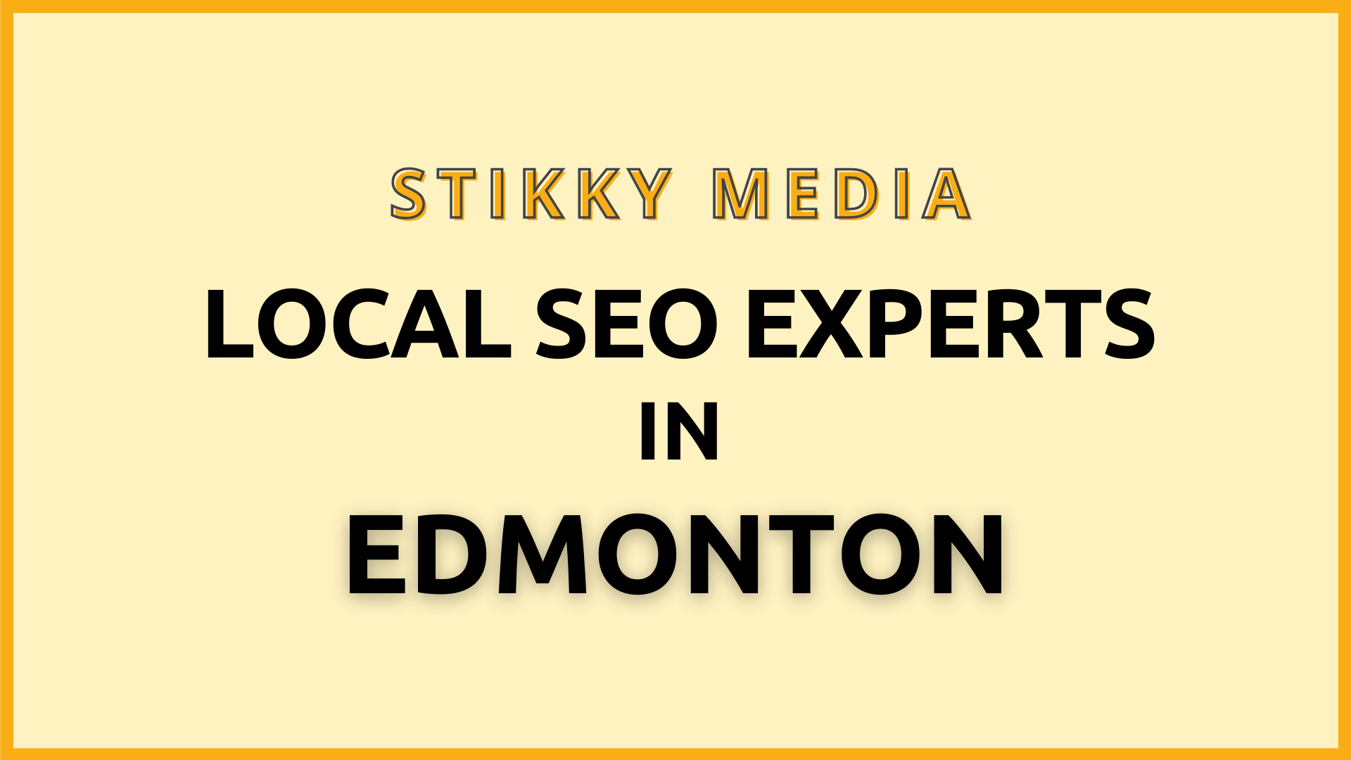 Local SEO services in Edmonton - Stikky Media