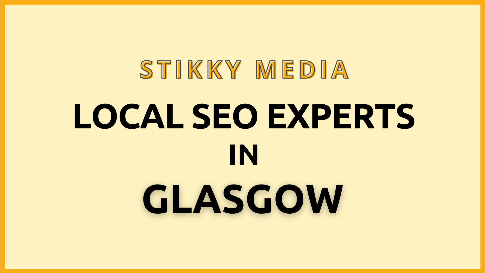 Local SEO services in Glasgow - Stikky Media