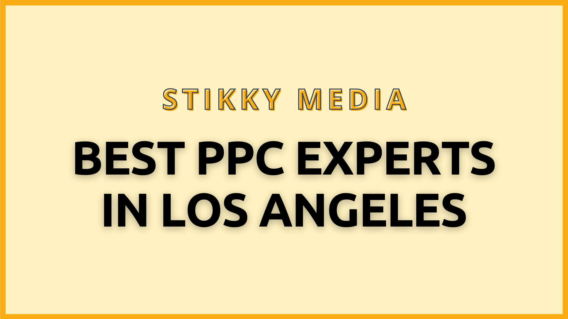 PPC Management in Los Angeles - Stikky Media