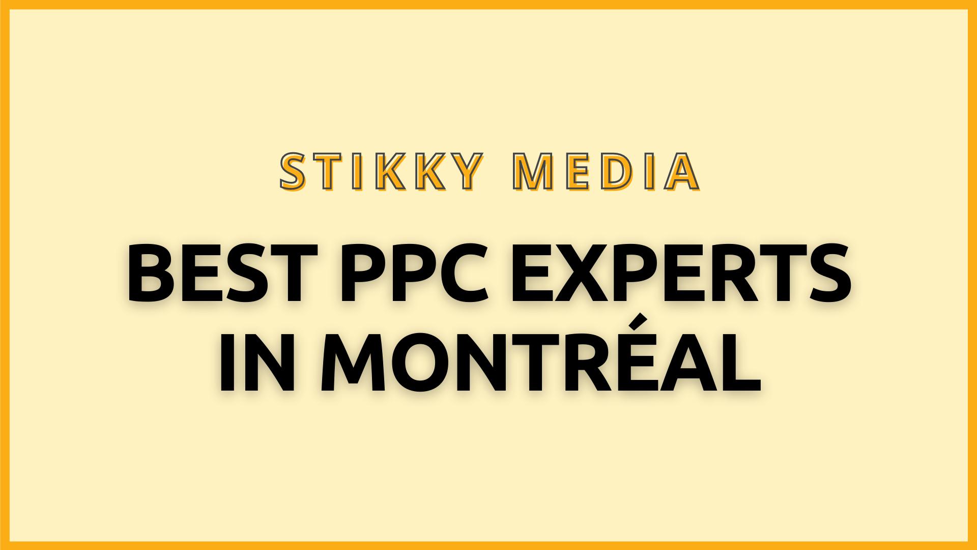 PPC Management in Montréal - Stikky Media