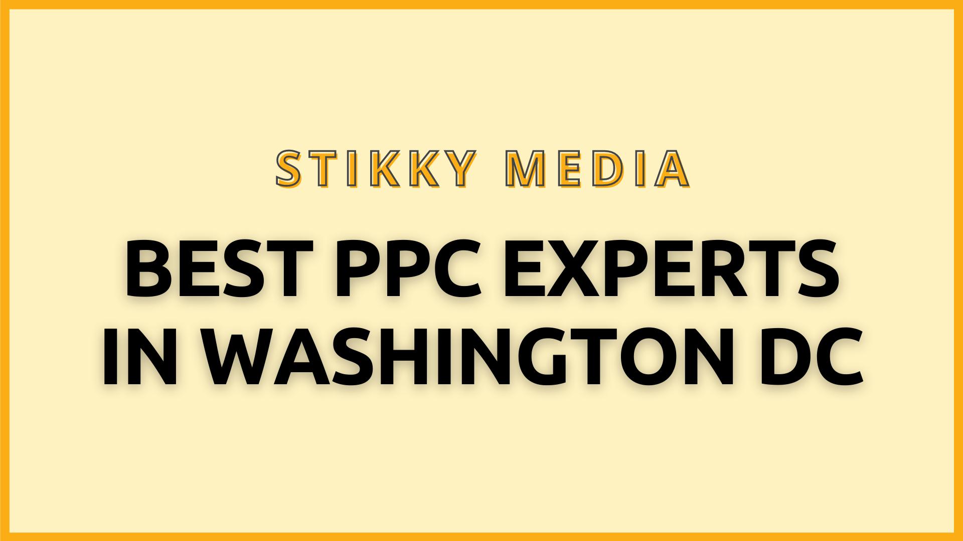 PPC Management in Washington DC - Stikky Media