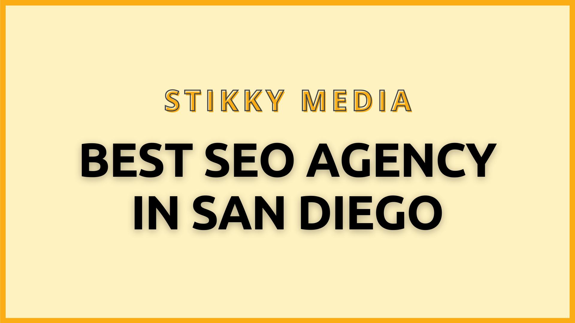 SEO services in San Diego - Stikky Media